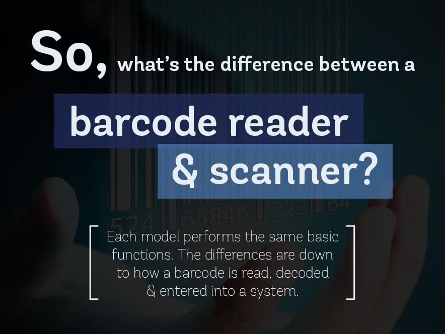 difference between barcode reader & barcode scanner